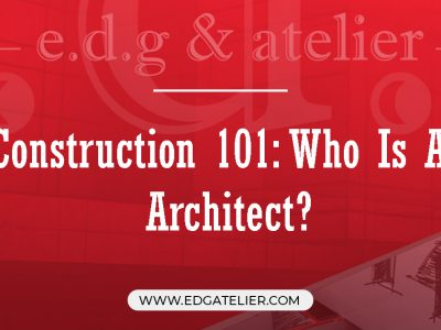 Construction 101: Who Is An Architect?